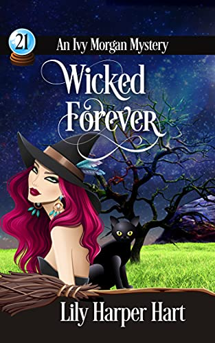 Wicked Forever (An Ivy Morgan Mystery Book 21)