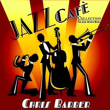 Jazz Cafè Collection (The Jazz Artists Book)