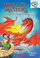 Power of the Fire Dragon (Dragon Masters)