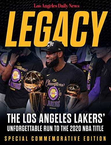 Legacy: The Los Angeles Lakers' Unforgettable Run to the 2020 NBA Title (English Edition)