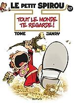 Le Petit Spirou - Tome 17 - Tout le monde te regarde ! de Tome