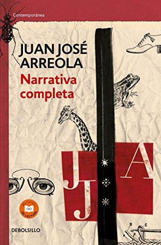 Narrativa Completa. Juan Jose Arreola / Complete Narrative