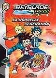 Beyblade Burst - Saison 3 : Turbo, Tome 1 : La nouvelle génération