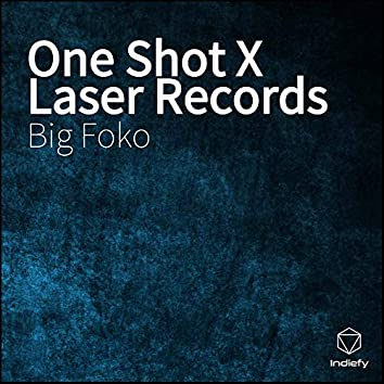 One Shot X Laser Records