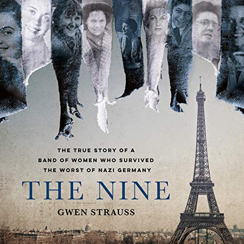The Nine Audiobook By Gwen Strauss cover art