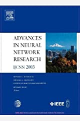 Advances in Neural Network Research: IJCNN 2003 1st Edition by II, D.C. Wunsch; Hasselmo, M.; Venayagamoorthy, K.; Wang, D. published by Elsevier Science Hardcover Hardcover