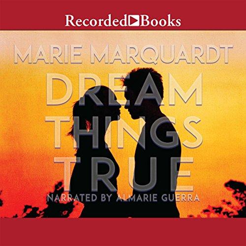 Dream Things True audiobook cover art