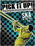 Pick It Up! Ska in the '90s