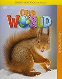 Our World Starter - Workbook + Audio CD