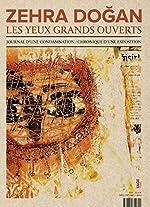 Les yeux grands ouverts - Journal d'une condamnation / Chronique d'une exposition de Zehra Dogan