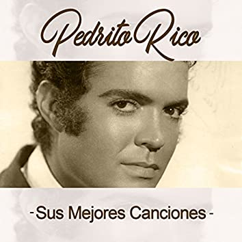 Pedrito Rico / Sus Mejores Canciones