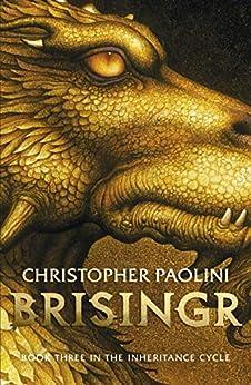 Brisingr: Book Three (The Inheritance cycle 3) (English Edition) van [Christopher Paolini]