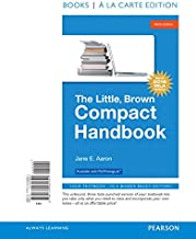 The Little, Brown Compact Handbook, Books a la Carte Edition, MLA Update Edition (9th Edition)