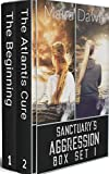 Sanctuary's Aggression Box Set 1: The Beginning and The Atlantis Cure (Sanctuary's Aggression: A Post-apocalyptic Survival Thriller Box Set Series) (English Edition)