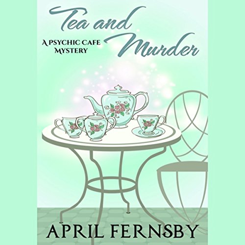 Tea and Murder audiobook cover art