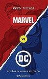 Marvel vs DC (libro ensayo) (Independientes USA)