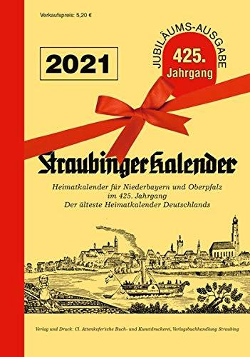 Straubinger Kalender 2021: Heimatkalender