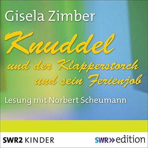 Knuddel und der Klapperstorch / Knuddel und der Ferienjob audiobook cover art
