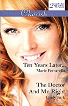 Ten Years Later.../The Doctor And Mr. Right (Matchmaking Mamas)