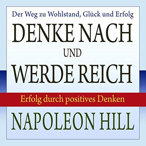 Page de couverture de Denke nach und werde reich