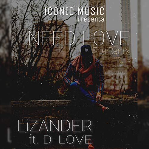 Necesito Tu Amor (feat. Lizander & D-Love)