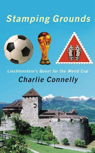 Download Stamping Grounds: Liechtenstein's Quest For The World Cup: Liechtenstein's World Cup Odyssey 