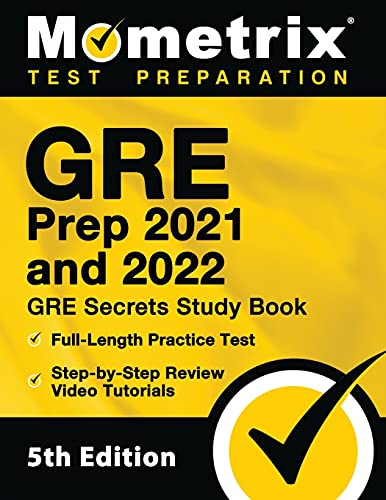 GRE Prep 2021 and 2022 - GRE Secrets Study Book, Full-Length Practice Test,...