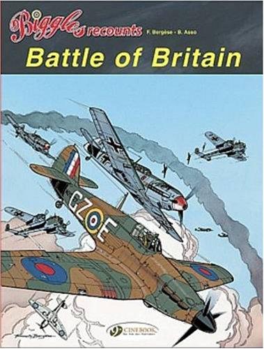 Biggles recounts, Tome 2 : Battle of Britain (1940)