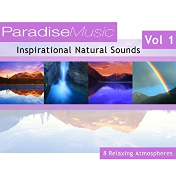 Inspirational Natural Sounds - Volume 1