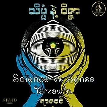 Science Vs Sense, Vol. 1