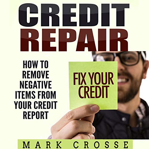 『Credit Repair: How to Remove Negative Items from Your Credit Report』のカバーアート
