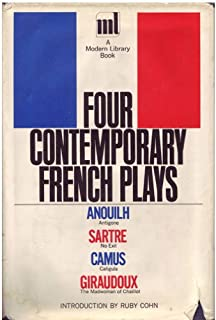 Four Contemporary French Plays [The Modern Library, 90.3]