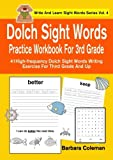 Dolch Sight Words Practice Work Book For Grade 3: 41 high-frequency Dolch sight words writing exercise for third graders (Write And Learn Sight Words Series) (Volume 4)