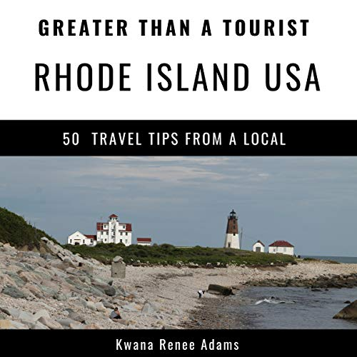 Greater Than a Tourist - Rhode Island USA: 50 Travel Tips from a Local Titelbild