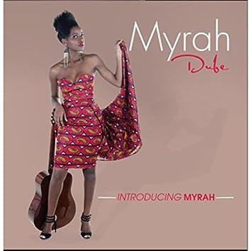 Introducing Myrah