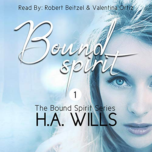 Bound Spirit Audiobook By H.A. Wills cover art