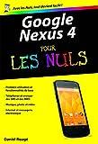 Google Nexus 4 Poche Pour les Nuls (French Edition)