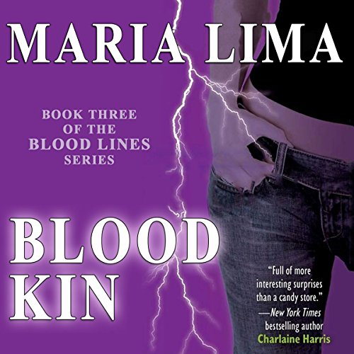 Blood Kin     Blood Lines, Book 3              By:                                                                                                                                 Maria Lima                               Narrated by:                                                                                                                                 Maria Lima                      Length: 10 hrs and 19 mins     7 ratings     Overall 3.3
