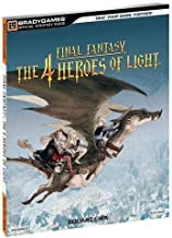 Final Fantasy: The 4 Heroes of Light Official Strategy Guide (Official Strategy Guides (Bradygames))