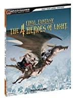Final Fantasy - The 4 Heroes of Light Official Strategy Guide de BradyGames