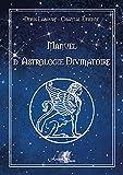 Manuel d'astrologie divinatoire - Astrologie védique