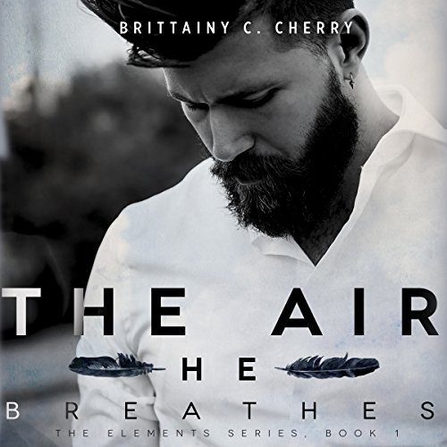 The Air He Breathes cover art