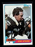 1981-82 Topps #219 Gene Upshaw Authentic On Card Autograph Signature Ax4815 - Football Slabbed Autographed Rookie Cards. rookie card picture