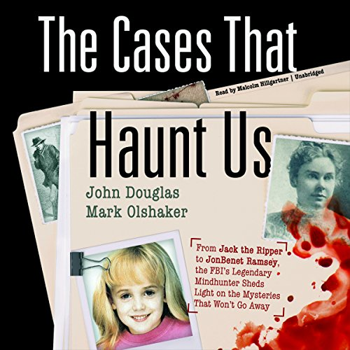 The Cases That Haunt Us audiobook cover art