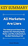 [KEY SUMMARY] All Marketers Are Liars (Top Rated 30-min Series)