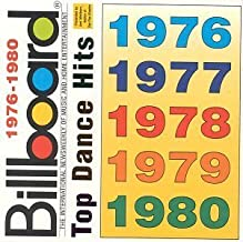 Billboard Top Dance Hits 1976-1980 by Various Artists