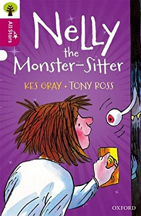 Oxford Reading Tree All Stars: Oxford Level 10 Nelly the Monster-Sitter