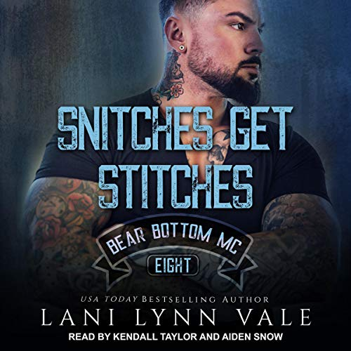 Snitches Get Stitches audiobook cover art