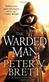 By Peter V. Brett - The Warded Man: Book One of The Demon Cycle