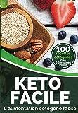 Keto Facile: L'alimentation cétogène facile